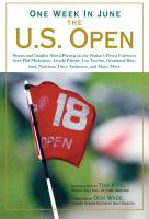 One Week in June, the U.S. Open