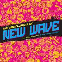 The Encyclopedia of New Wave