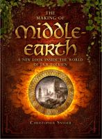 The making of Middle-earth : a new look inside the world of J.R.R. Tolkien