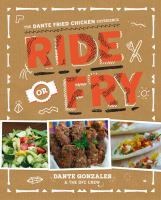 Ride or Fry