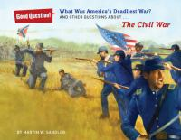 What Was America's Deadliest War?