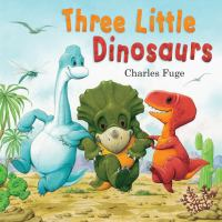 Three Little Dinosaurs