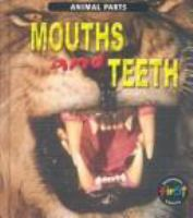 Mouths and Teeth