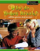 Why Do Bones Break?
