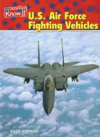U.S. Air Force Fighting Vehicles