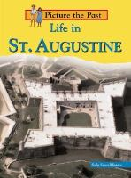 Life in St. Augustine