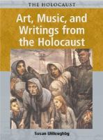 Art, Music, and Writings From the Holocaust