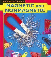 Magnetic and Nonmagnetic