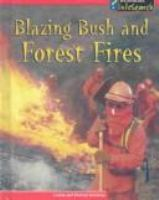 Blazing Bush and Forest Fires