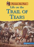 Life on the Trail of Tears