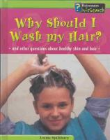 Why Should I Wash My Hair?