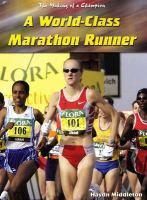 A World-class Marathon Runner