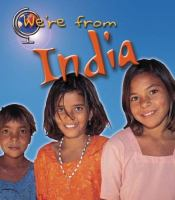 We're From India
