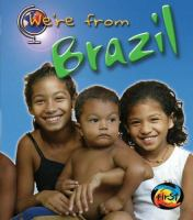 We're From Brazil