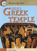 Life in A Greek Temple