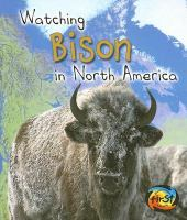 Watching Bison in North America