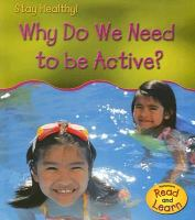 Why Do We Need to Be Active?