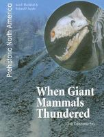 When Giant Mammals Thundered