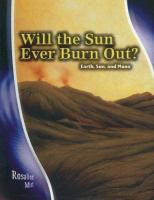 Will the Sun Ever Burn Out?