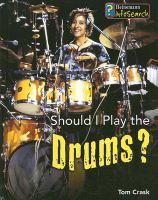 Should I Play the Drums?