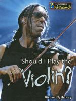 Should I Learn to Play the Violin?