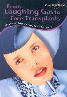 From Laughing Gas to Face Transplants