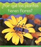 Por que las plantas tienen flores?