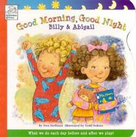 Good Morning, Good Night Billy & Abigail