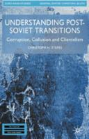 Understanding Post-Soviet Transitions