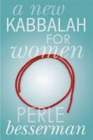 New Kabbalah for Women
