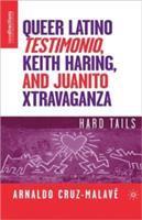 Queer Latino Testimonio, Keith Haring, and Juanito Xtravaganza