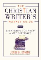 The Christian Writer's Market Guide 2015-16
