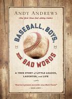 Baseball, Boys, and Bad Words