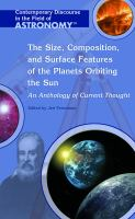 The Size, Composition, and Surface Features of the Planets Orbiting the Sun