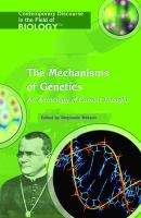 The Mechanisms of Genetics