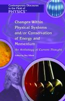 Changes Within Physical Systems And/or Conservation of Energy and Momentum