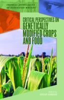 Critical Perspectives on Genetically Modified Crops and Food