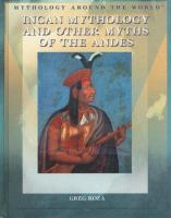 Incan Mythology and Other Myths of the Andes