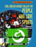 Cool Careers Without College for People Who Love Sports