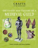 The Crafts and Culture of A Medieval Guild
