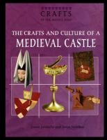 The Crafts and Culture of A Medieval Castle