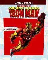 The Creation of Iron Man