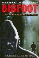 Bigfoot and Other Strange Beasts