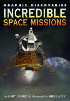 Incredible Space Missions