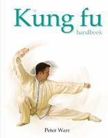 The Kung Fu Handbook