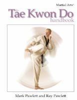 The Tae Kwon Do Handbook