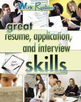 Great Resume, Application, and Interview Skills