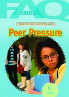 Frequently Asked Questions About Peer Pressure