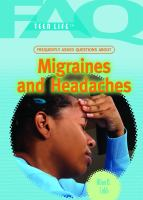 Frequently Asked Questions About Migraines and Headaches