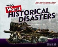 World's Worst Historical Disasters